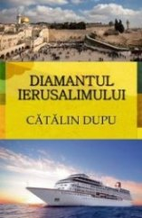 coperta-diamantul-ierusalimului_catalin-dupu