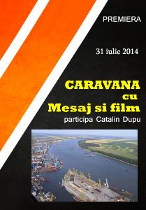Caravana cu mesaj si film_catalin  dupu - GALATI