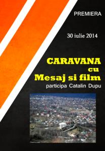 Caravana cu mesaj si film_catalin  dupu - prahova