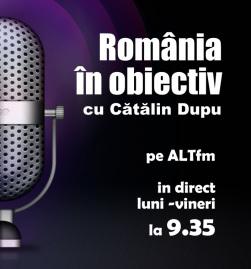 romania-in-obiectiv_cu-catalin-dupu