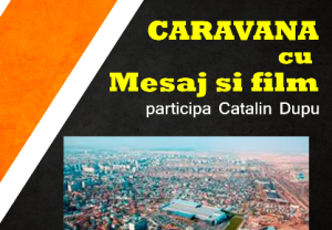 caravana-cu-mesaj-si-film_catalin-dupu