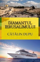coperta diamantul ierusalimului_catalin dupu