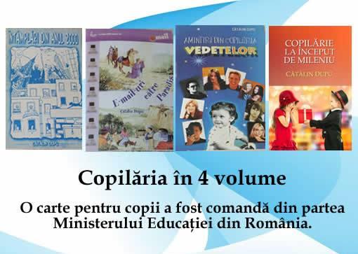 copilaria in patru volume-catalin dupu